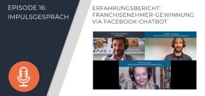 016 – Erfahrungsbericht: Franchisenehmer-Gewinnung via Facebook-Chatbot