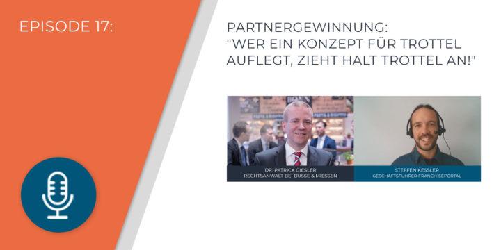 """017 – Partnergewinnung: """"Wer ein Konzept für Trottel auflegt, zieht halt Trottel an!"""""""