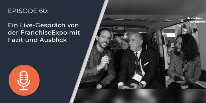 060 – Fazit und Ausblick zur FranchiseExpo mit Tom Portesy und Carina Felzmann