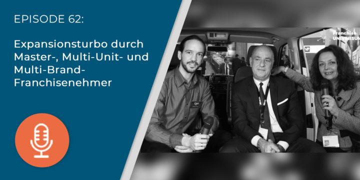 062 – Expansionsturbo durch Master-, Multi-Unit- und Multi-Brand-Franchisenehmer