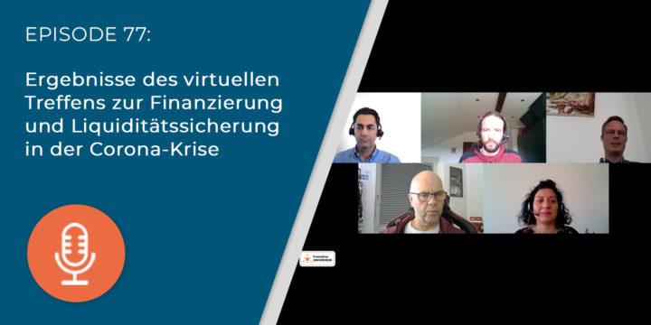 077 – Ergebnisse des virtuellen Treffens zur Finanzierung und Liquiditätssicherung in der Corona-Krise