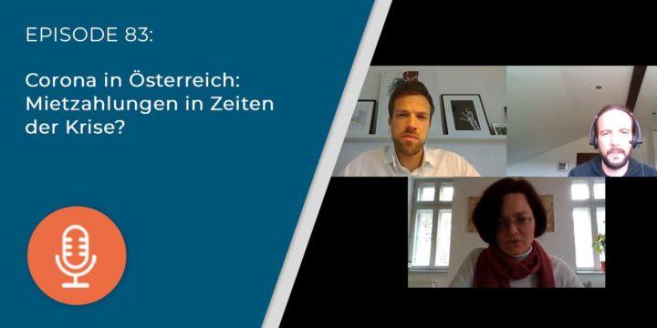 083 – Corona in Österreich: Mietzahlungen in Zeiten der Krise?