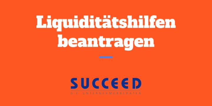 Hilfsangebot: SUCCEED bietet Unterstützung bei der Beantragung von Liquiditätshilfen für Franchise-Nehmer