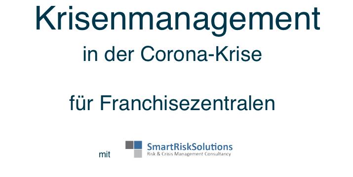 Web-Meeting: Krisenmanagement in der Corona-Krise für Franchisezentralen am 8. April – 15 Uhr