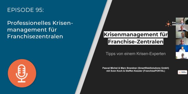 095 – Professionelles Krisenmanagement für Franchisezentralen